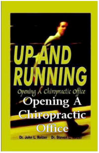 Up and Running - Opening A Chiropractic Office
